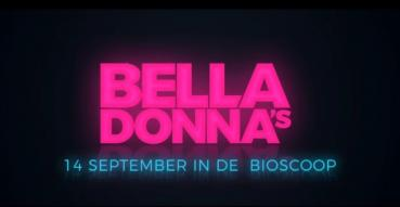 Vanaf 14 september in de bioscoop: Bella Donna's